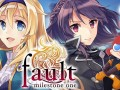 Fault Milestone One banner